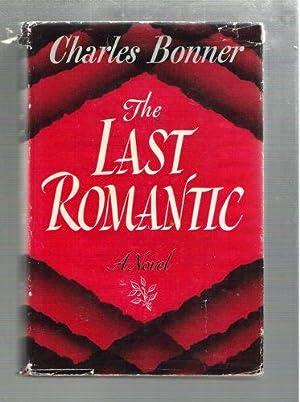 The Last Romantic: Bonner, Charles