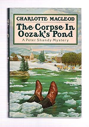 The Corpse in Oozak's Pond: Charlotte MacLeod