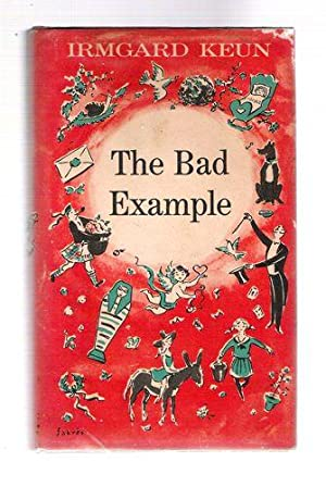 The Bad Example: Keun, Irmgard