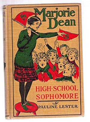 Marjorie Dean High-School Sophomore: Lester, Pauline