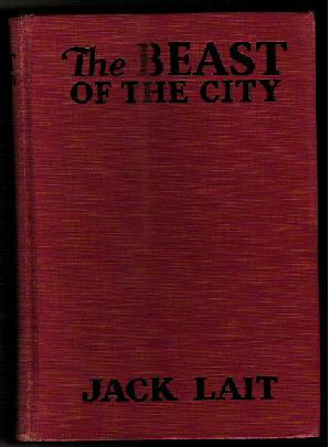 The Beast of the City: Lait, Jack