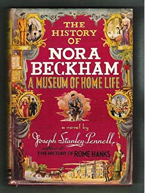 The History of Nora Beckham/A Museum of Homelife: Pennell, Joseph Stanley