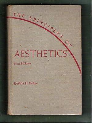 The Principles of Aesthetics: Parker, DeWitt H.