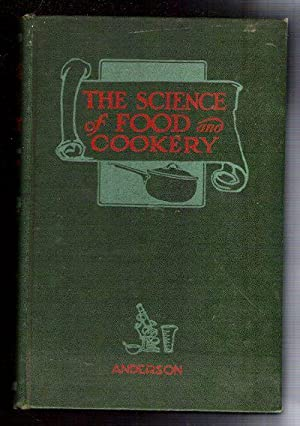 Science of Food & Cookery: Anderson, H.S.
