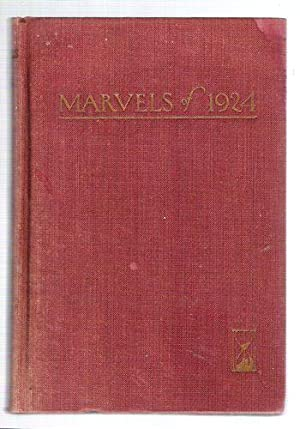 Marvels of 1924/An Authoritative Record of the Outstanding Events of the Year: Reynolds, ...