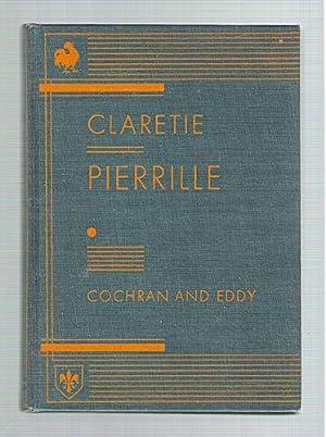 Pierrille/Par Jules Claretie (de L'Academie Francais): Cochran, Grace; Eddy, Helen M.