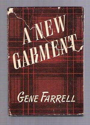 A New Garment: Farrell, Gene