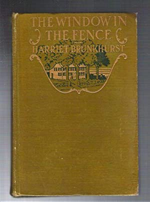 The Window in the Fence: Brunkhurst, Harriet