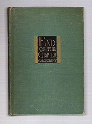 End of the Chapter; Maid in Waiting,: Galsworthy, John