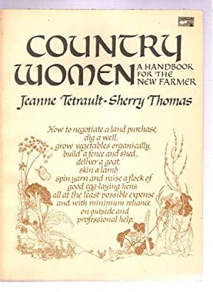 Country Women: A Handbook for the New: Sherry Thomas