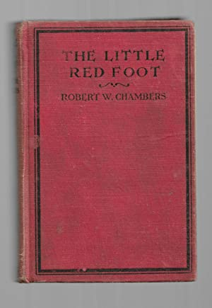 The Little Red Foot: Chamber, Robert W.