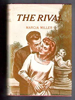 The Rival: Miller, Marcia
