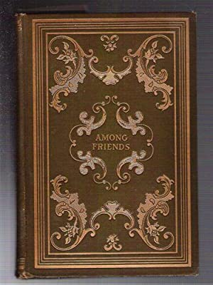 Among Friends: Crothers, Samuel McChord