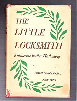 The Little Locksmith: Hathaway, Katherine Butler