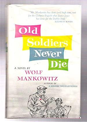 Old Soldiers Never Die: Mankowitz, Wolf