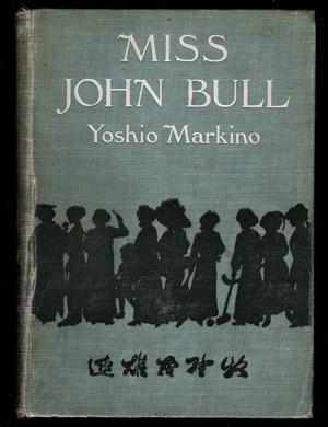 Miss John Bull: Markino, Yoshio