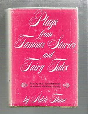 Plays From Famous Stories and Fairy Tales: Thane, Adele
