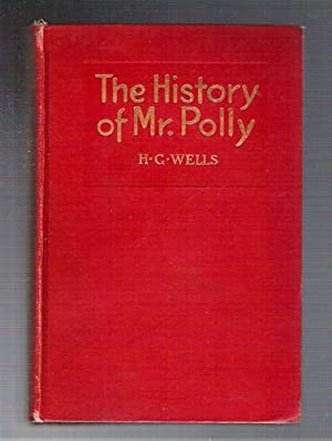 The History of Mr. Polly: Wells, H.G.