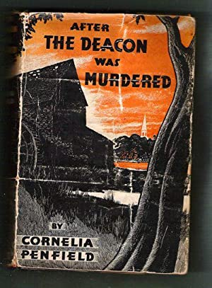 After the Deacon was Murdered: Penfield, Cornelia