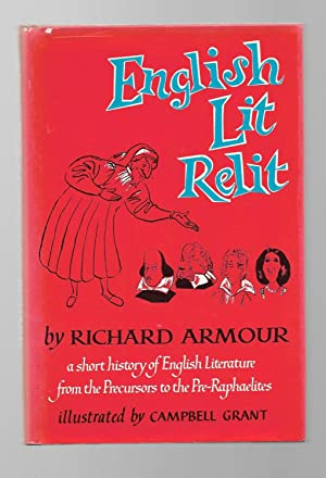 English Lit Relit; A Short History of English Literature from the Precursors to the Pre-Raphaelites