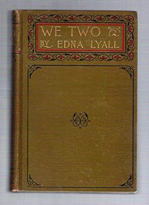 We Two: Lyall, Edna (Ada Ellen Bayly)