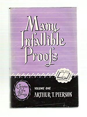 Many Infallible Proofs/Volume One: Pierson, Arthur T.