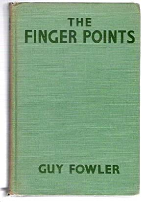 The Finger Points: Fowler, Guy