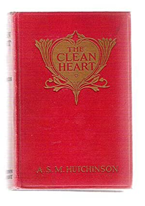 The Clean Heart: Hutchinson, A.S.M.