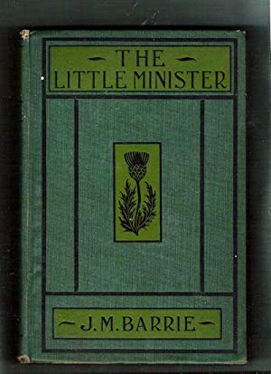 The Little Minister: Barrie, J.M.