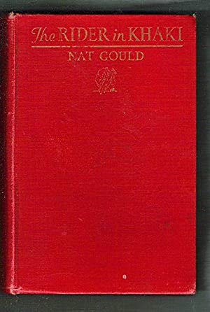 The Rider in Khaki: Gould, Nat