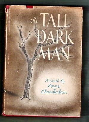 The Tall Dark Man: Chamberlain, Anne