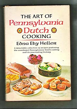The Art of Pennsylvania Dutch Cooking