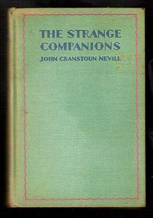 The Strange Companions: Nevill, John Cranstoun