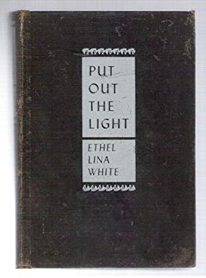 Put Out the Light: White, Ethel Lin