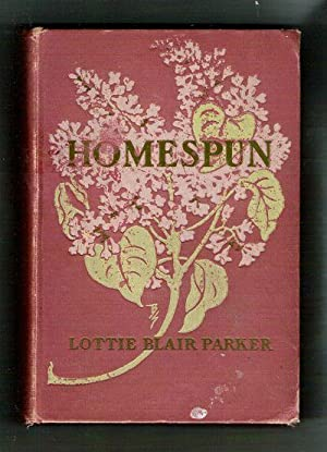 Homespun/A Story of Some New England Folk: Parker, Lottie Blair (Charlotte)