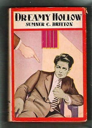 Dreamy Hollow/A Long Island Romance: Britton, Sumner C.