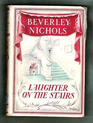 Laughter on the Stairs: Nichols, Beverley