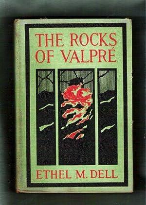 The Rocks of Valpré: Dell, Ethel M.