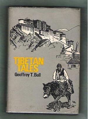 Tibetan Tales: Bull, Geoffrey T.
