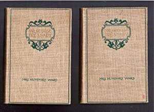 Sir George Tressady/In Two Volumes: Ward, Mrs. Humphrey (Mary Augusta)