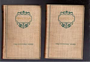 Marcella/In Two Volumes: Ward, Mrs. Humphrey (Mary Augusta)