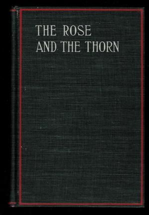 The Rose and the Thorn/A Tale of Modern Life: Goodwin, Charles J.
