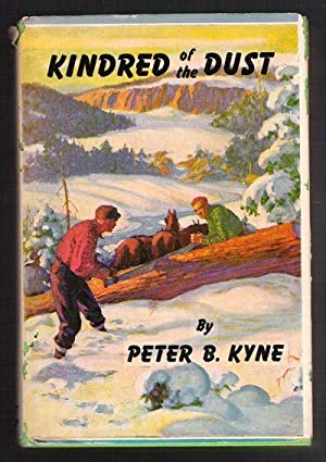 Kindred of the Dust: Kyne, Peter B.