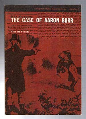 The Case of Aaron Burr: Reed, V.B.; Williams, J.D.
