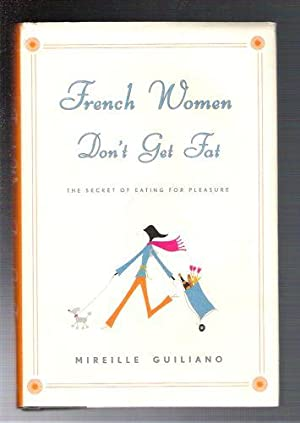 French Women Don't Get Fat/ The Secret of Eating For Pleasure