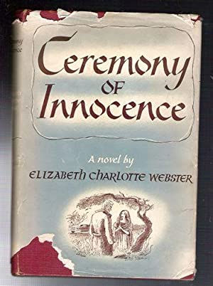 Ceremony of Innocence: Webster, Elizabeth Charlotte