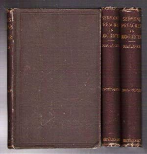 Sermons Preached in Manchester/3 Volumes; First, Second and Third Series: Maclaren, Alexander