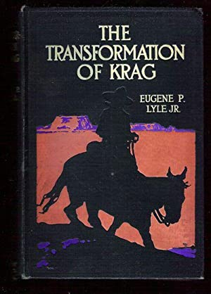 The Transformation of Krag: Lyle, Eugene P.
