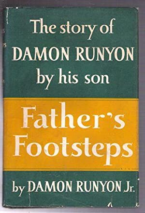 Father's Footsteps/The Story of Damon Runyon By His Son: Runyon, Damon, Jr.