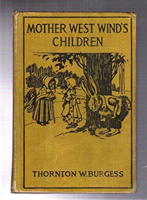 Mother West Wind's Children: Burgess, Thornton